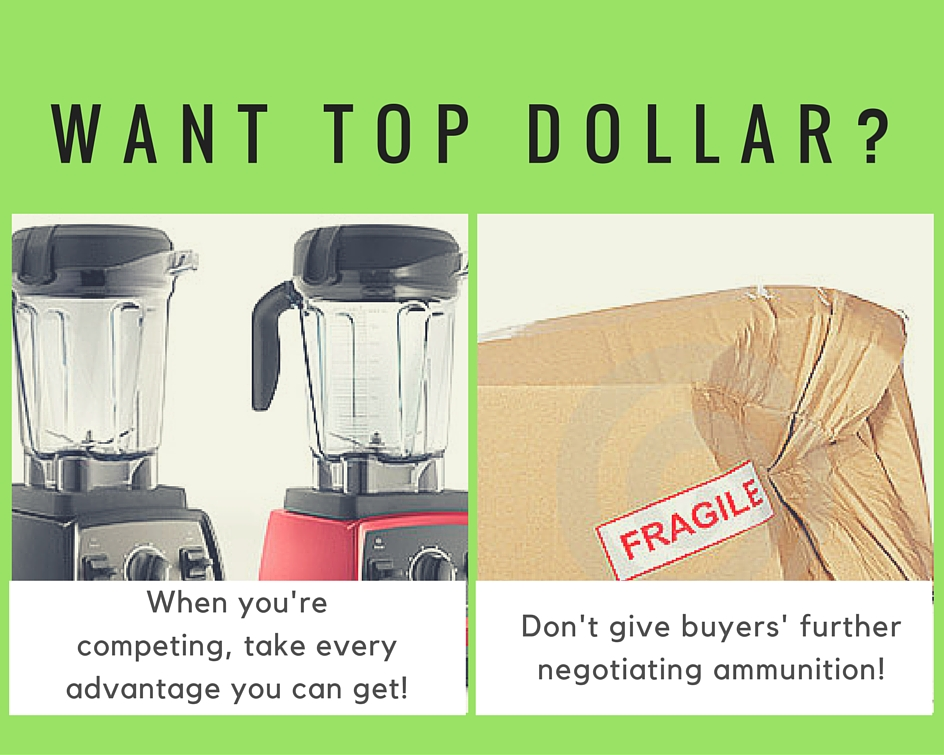 Don't give buyers' further negotiating ammunition!